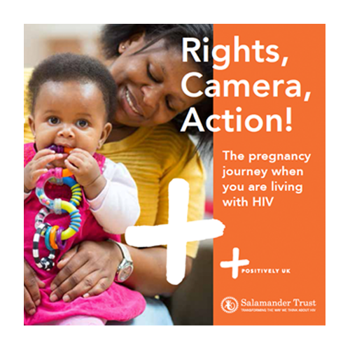 Rights, Camera, Action! The Pregnancy Journey when you are living with HIV