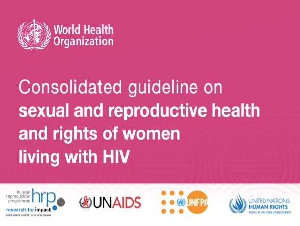 London launch: WHO Guideline on SRH&R of women living with HIV